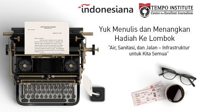 Lomba Menulis Blog 2017 dari Tempo, Hadiah Liburan ke Lombok