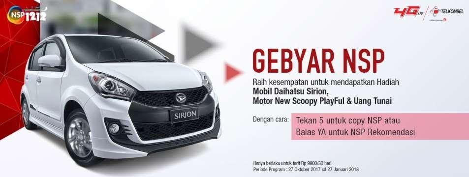 Raih kesempatan Menang Daihatsu Sirion, Scoopy Playful & Uang Tunai Dari NSP Telkomsel