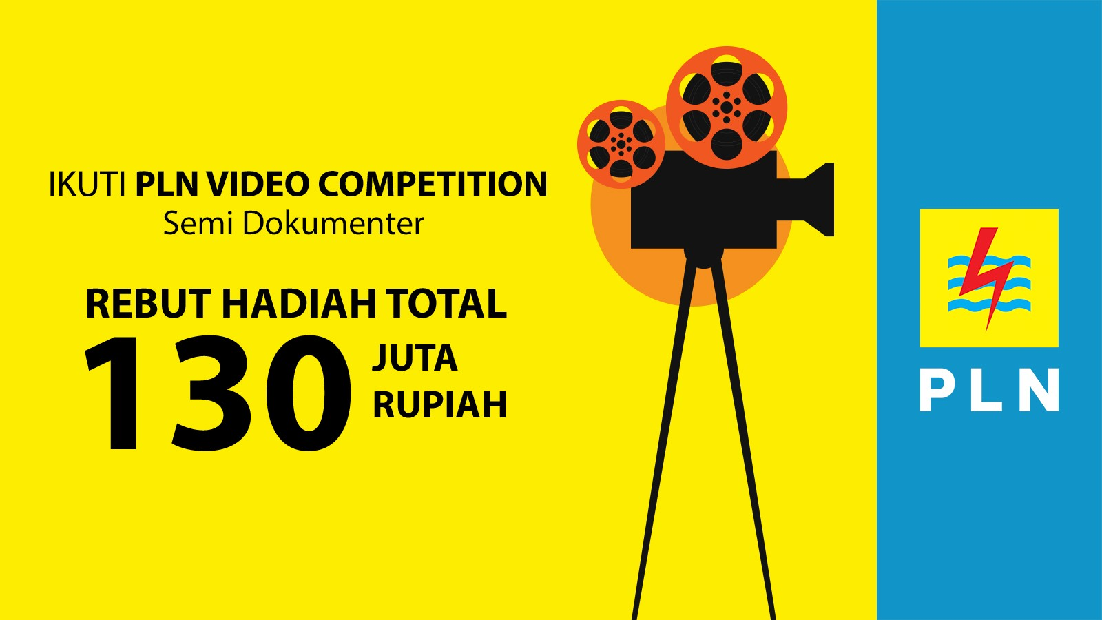 PLN Video Competition Semi Dokumenter Total Hadiah 130 Juta Rupiah