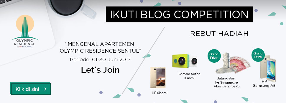 Blog Competition Mengenal Apartemen Olympic Residence Sentul