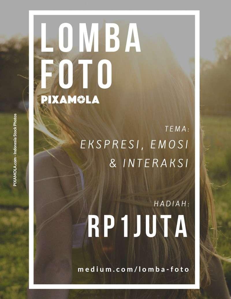 Lomba Fotografi Pixamola : Ekspresi, Emosi dan Interaksi