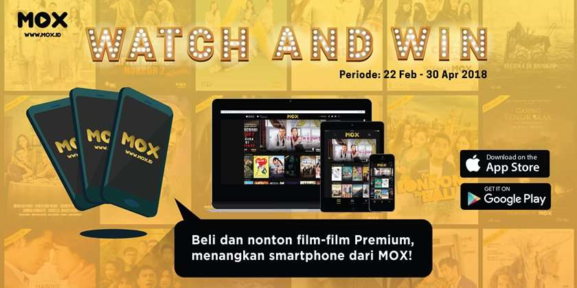 Watch and Win Smartphone dari MOX